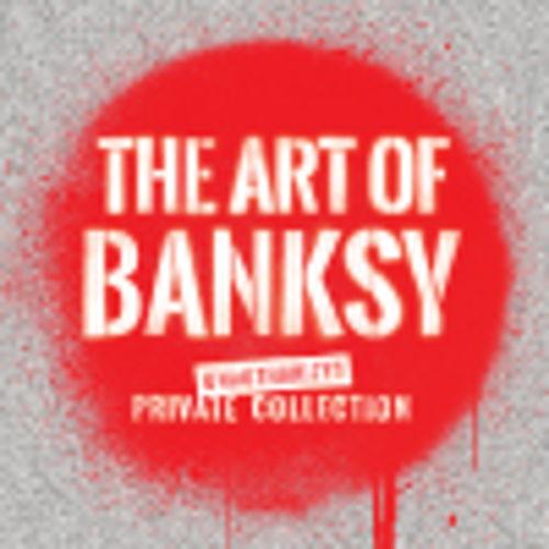 The Art of Banksy (Peak) at Secret Location - San Francisco