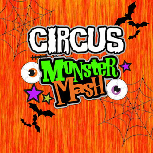 Circus Monster Mash | ALAMOSA, CO (October 24) at