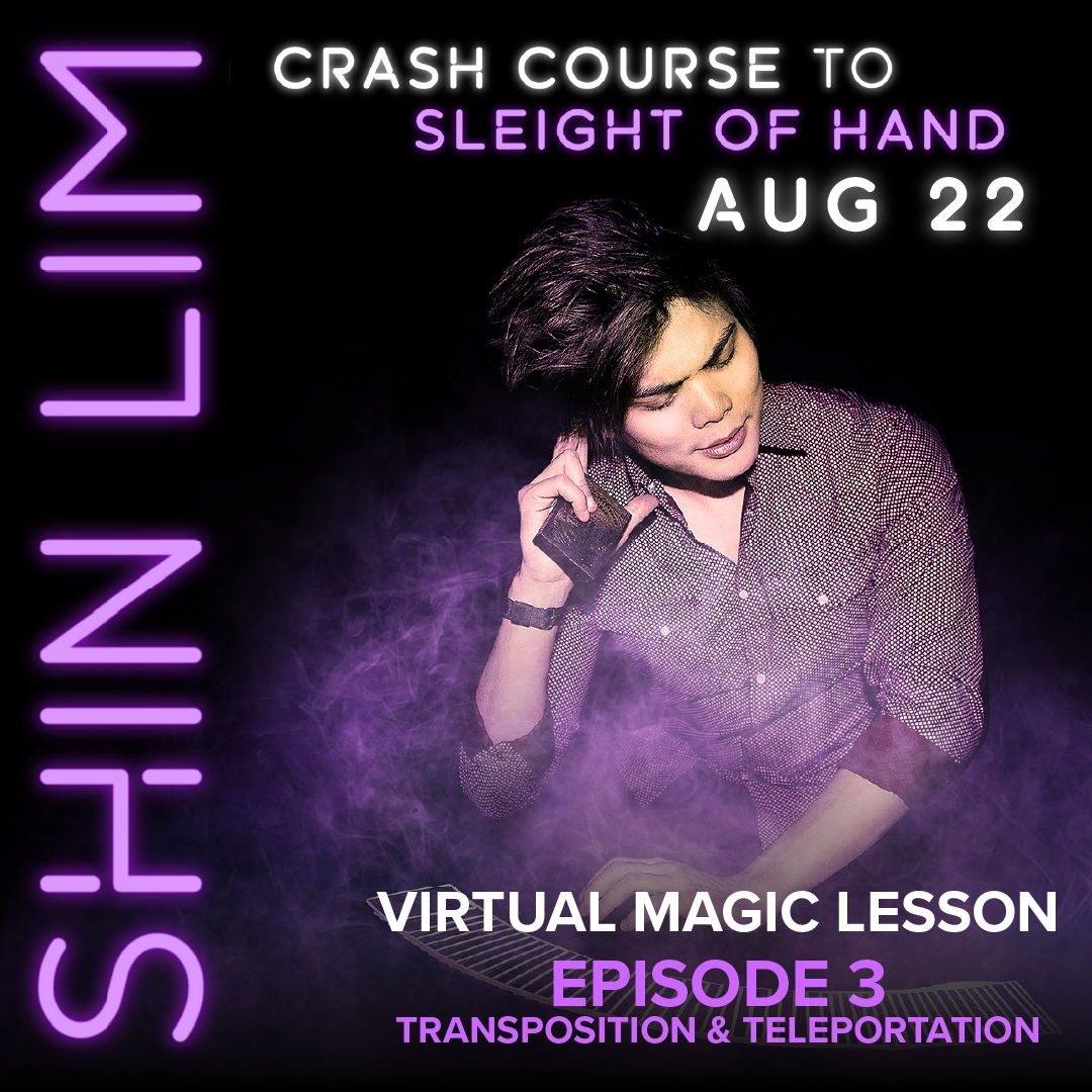 Crash Course to Sleight of Hand w/ Shin Lim #3: Teleportation/Transposition - Events - Universe