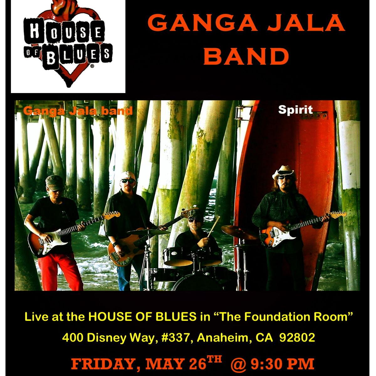 Ganga jala band at the house of blues anaheim friday may - House of blues anaheim garden walk ...