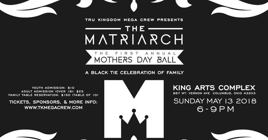 The MATRIARCH : The First Annual Mother's Day Ball - Events