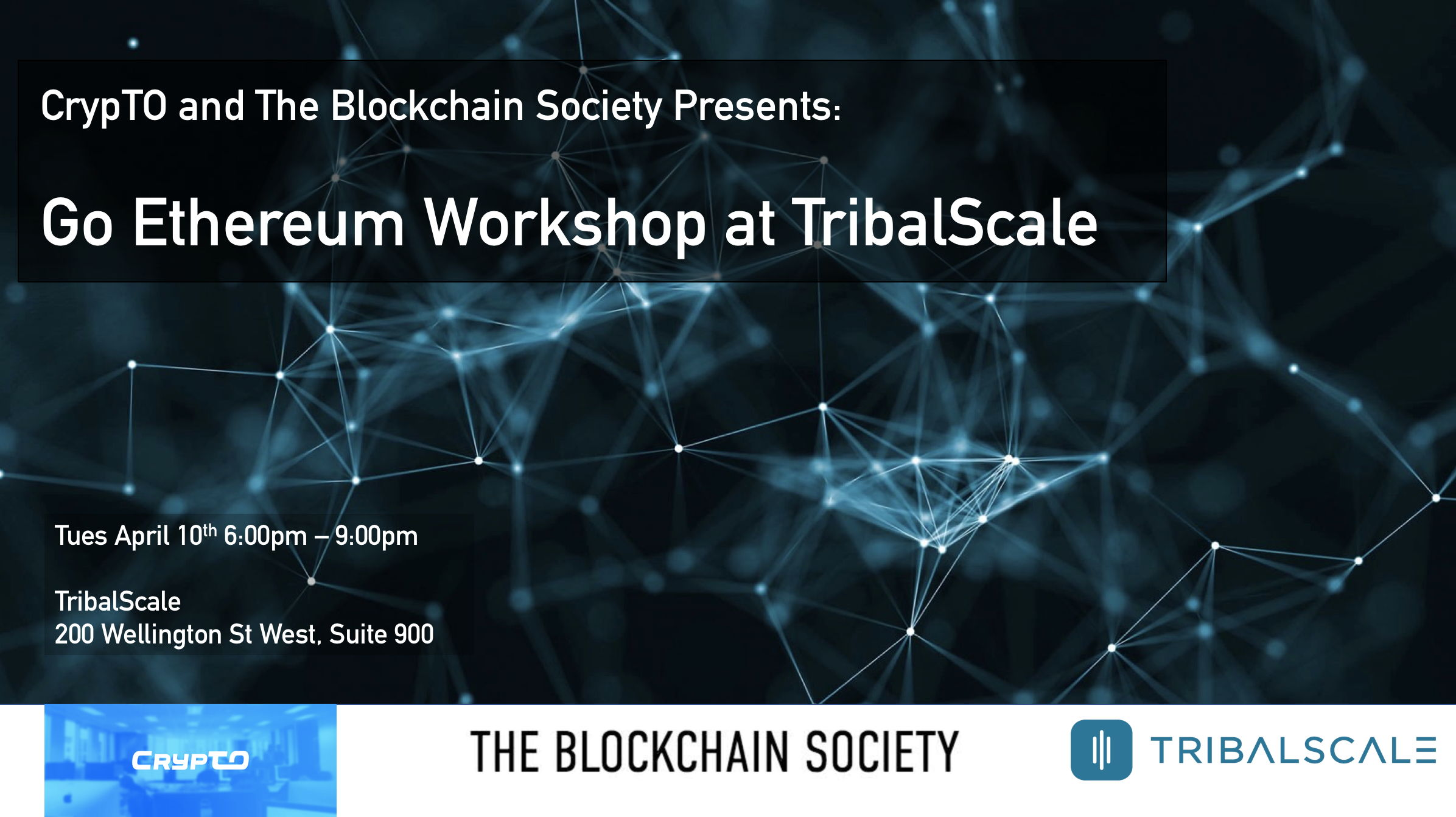 CrypTO x The Blockchain Society present: Ethereum Workshop at TribalScale