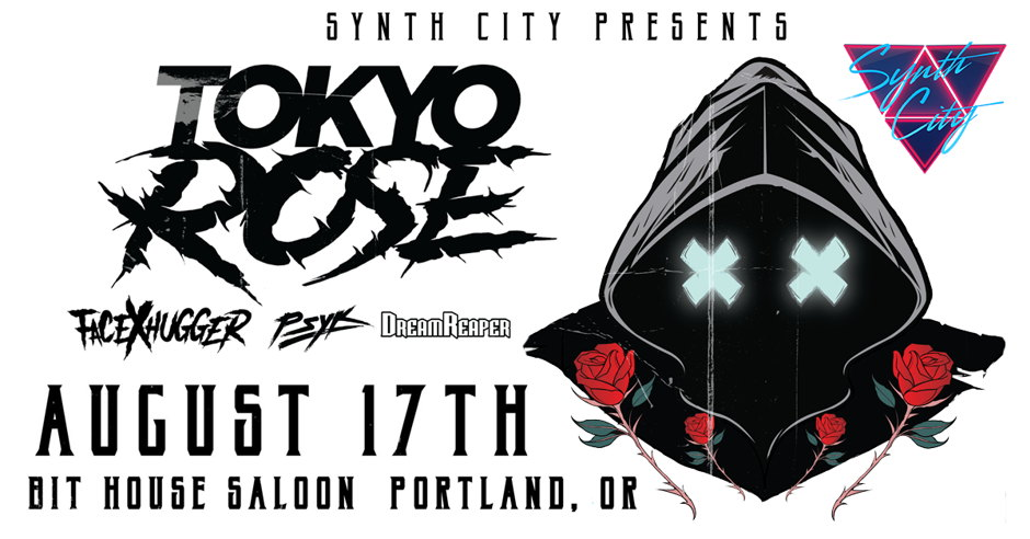 Synth City Presents: TOKYO ROSE - Events - Universe